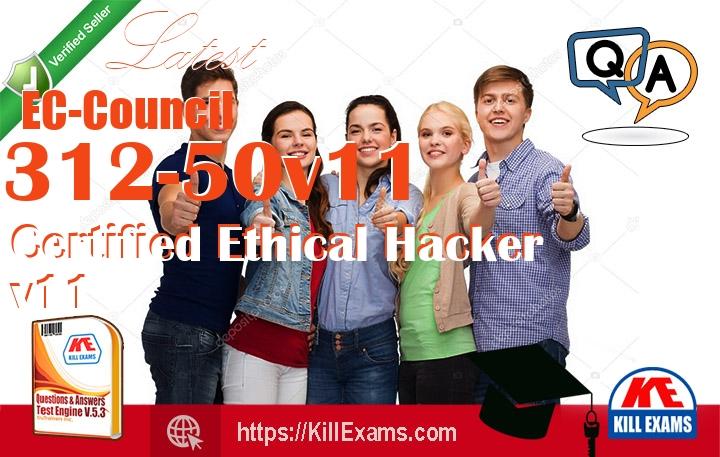 312-50v11 Certified Ethical Hacker v11 Exam Dumps