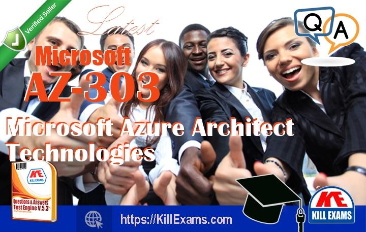 AZ-303 Microsoft Azure Architect Technologies Exam Dumps